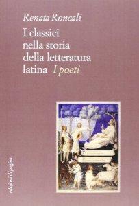 Copertina di 'I classici nella storia della letteratura latina'