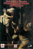 Quel Giorno a Nazareth. Storia della Chiesa Cattolica 3