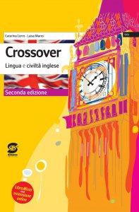 Copertina di 'Crossover - Lingua e civiltà inglese'