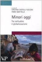 Minori oggi: tra solitudine e globalizzazione - Castelli Cristina