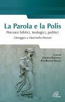 La parola e la Polis - Pius-Ramon Tragan