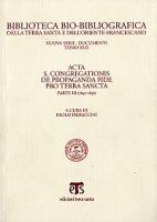 Acta S. Congregationis de Propaganda Fide pro Terra Sancta. Parte III (1847-1851)