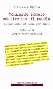 Copertina di 'Monsignor Romero martire per il popolo'