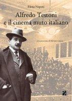 Alfredo Testoni e il cinema muto italiano - Nepoti Elena