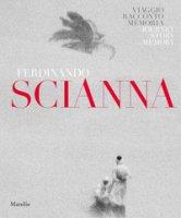 Ferdinando Scianna. Memoria, viaggio, racconto. Catalogo della mostra (Forlì, 28 settembre 2018-6 gennaio 2019). Ediz. italiana e inglese