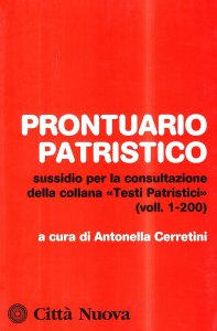 Copertina di 'Prontuario patristico. Sussidio per la consultazione della collana «Testi Patristici» vol. 1-200'