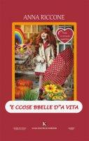 'E ccose bbelle d''a vita - Riccone Anna