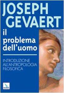 Copertina di 'Il problema dell'uomo. Introduzione all'antropologia filosofica'