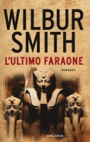 L' ultimo faraone - Smith Wilbur