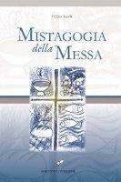 Mistagogia della Messa