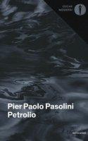 Petrolio - Pasolini P. Paolo