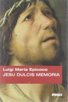 Jesu dulcis memoria - Epicoco Luigi M.