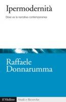Ipermodernità - Raffaele Donnarumma
