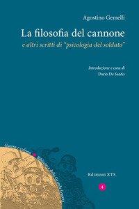 Copertina di 'La filosofia del cannone e altri scritti di «psicologia del soldato»'