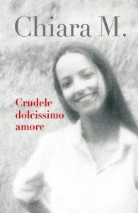 Copertina di 'Crudele dolcissimo amore'