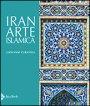 Iran. Arte islamica