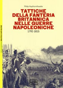 Copertina di 'Tattiche della fanteria britannica nelle guerre napoleoniche (1792-1815)'