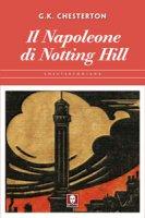 Il Napoleone di Notting Hill - Gilbert K. Chesterton