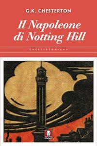 Copertina di 'Il Napoleone di Notting Hill'