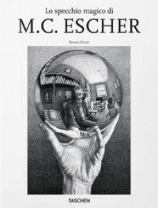Copertina di 'Lo specchio magico di M.C. Escher'