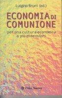 Economia di comunione. Per una cultura economica a più dimensioni