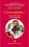 Contemplate - Congregazione per gli istituti di vita consacrata e le società di vita apostolica