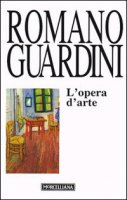 L'opera d'arte - Guardini Romano