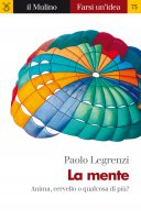 La mente - Paolo Legrenzi