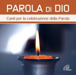 Copertina di 'Parola di Dio. Canti per la celebrazione della Parola. CD'