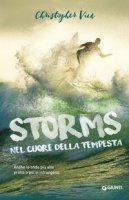 Storms. Nel cuore della tempesta - Vick Christopher