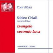 Evangelo secondo Luca. Corsi biblici - Sabino Chialà