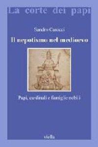Copertina di 'Il nepotismo nel Medioevo'