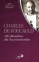 Charles de Foucauld - Charles de Foucauld