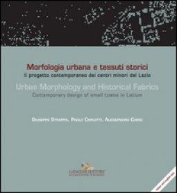 Copertina di 'Morfologia urbana e tessuti storici-Urban morphology and historical fabrics. Ediz. bilingue'