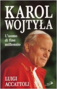 Copertina di 'Karol Wojtyla. L'uomo di fine millennio'