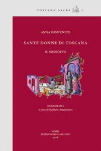 Copertina di 'Sante donne di Toscana. Il medioevo'