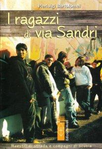 Copertina di 'I ragazzi di via Sandri'