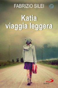 Copertina di 'Katia viaggia leggera'