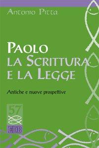 Copertina di 'Paolo, la Scrittura e la Legge'