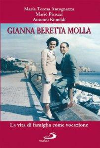 Copertina di 'Gianna Beretta Molla. La vita di famiglia come vocazione'