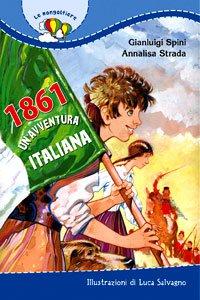 Copertina di '1861. Un'avventura italiana'