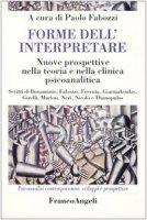 Forme dell'interpretare. Nuove prospettive nella teoria e nella clinica psicoanalitica
