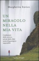 Un miracolo nella mia vita - Enrico Margherita