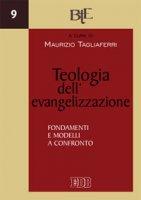 Teologia dell'evangelizzazione - Maurizio Tagliaferri