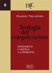Copertina di 'Teologia dell'evangelizzazione'