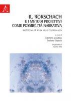 Il Rorschach e i metodi proiettivi come possibilità narrativa. Raccontare sé stessi nelle età della vita
