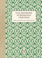 Una testimone di pedagogia cristiana. Scritti in memoria di Anna Maria del Pajo