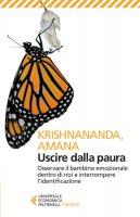 Uscire dalla paura - Krishnananda,  Amana