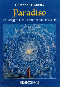 Copertina di 'Paradiso. In viaggio con Dante verso le stelle'