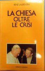Copertina di 'La chiesa oltre le crisi'